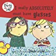 I Really Absolutely Must Have Glasses (Charlie and Lola (8x8))