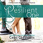 The Resilient One: A Billionaire Bride Pact Romance, Book 1 | Cami Checketts