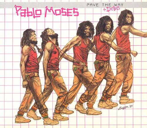 Pablo Moses Pave The Way
