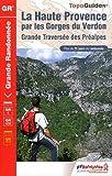 echange, troc FFRP - La Haute Provence par les Gorges du Verdon : Grande traversée des préalpes, la voie impériale