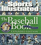 img - for By Editors of Sports Illustrated Sports Illustrated The Baseball Book Expanded Edition (Expanded) book / textbook / text book