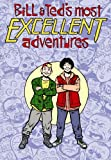 Bill & Ted's Most Excellent Adventures Volume 2 (1593620020) by Evan Dorkin