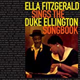 echange, troc Duke Ellington, Cat Anderson - Ella Fitzgerald Sings The Duke Ellington Songbook