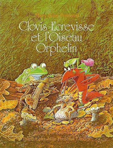 Clovis Ecrevisse et L'oiseau Orphelin (Clovis Crawfish Series) (French Edition) PDF