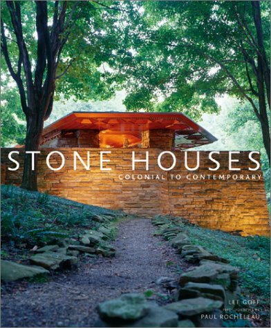 Stone Houses: Colonial to Contemporary