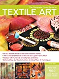 Complete Photo Guide to Textile Art