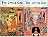 M Olivier Clement The Living God: A Catechism for the Christian Faith