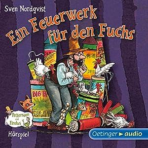 Ein Feuerwerk für den Fuchs (Pettersson und Findus Hörspiel) Hörspiel