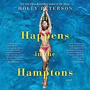 It Happens in the Hamptons: A Novel Hörbuch von Holly Peterson Gesprochen von: Em Eldridge