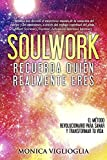 img - for Soulwork: Recuerda qui n realmente eres (Spanish Edition) book / textbook / text book