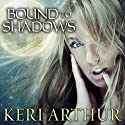 Bound to Shadows: Riley Jenson, Guardian, Book 8 Audiobook by Keri Arthur Narrated by Angela Dawe