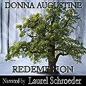 Redemption: Alchemy Series, Book 4 Audiobook by Donna Augustine Narrated by Laurel Schroeder