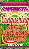 Gamemasters: Conquering Sega Genesis Games (0312954387) by Rovin, Jeff