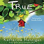 True (...Sort Of) | Katherine Hannigan