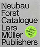 img - for By Stefan Gandl Neubau Forst Catalogue: Urban Tree Collection for the Modern Architect & Designer [Paperback] book / textbook / text book
