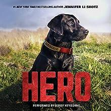 Hero | Livre audio Auteur(s) : Jennifer Li Shotz Narrateur(s) : Kirby Heyborne