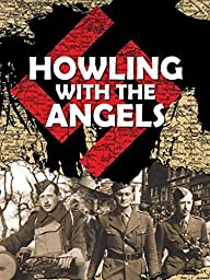 Howling with the Angels