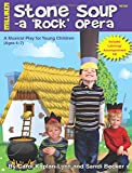 img - for Stone Soup: A 'Rock' Opera book / textbook / text book
