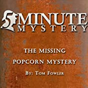 5 Minute Mystery - The Missing Popcorn Mystery | [Tom Fowler]