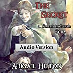 The Secret: A Panamindorah Story | Abigail Hilton