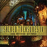 Image of Sacred Treasures IV: Choral Masterworks, Quiet Prayers