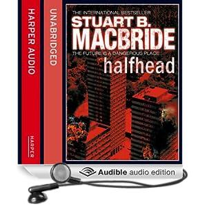 Halfhead (Unabridged)