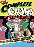 The Complete Crumb Vol. 11: Mr. Natural Committed to a Mental Institution!
