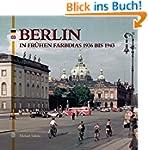 Berlin in fr�hen Farbdias (Archivbilder)