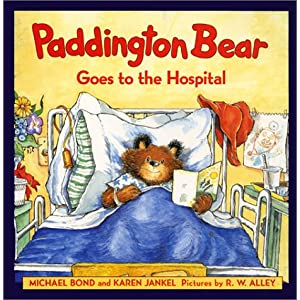 Paddington Bear Goes to the Hospital