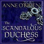 The Scandalous Duchess | Anne O'Brien