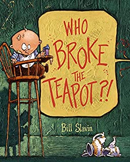 Book Cover: Who Broke the Teapot?!