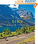 Fifty Places to Bike Before You Die:...