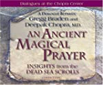 An Ancient, Magical Prayer: Insights...