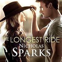 The Longest Ride Part 2 Hörbuch von Nicholas Sparks Gesprochen von: January LaVoy, Ron McLarty