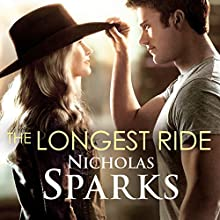 The Longest Ride Audiobook by Nicholas Sparks Narrated by January LaVoy, Ron McLarty
