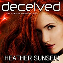 Deceived Audiobook by Heather Sunseri Narrated by Justine Eyre, Paul Heitsch