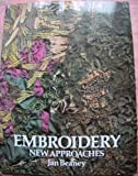 Embroidery: New Approaches