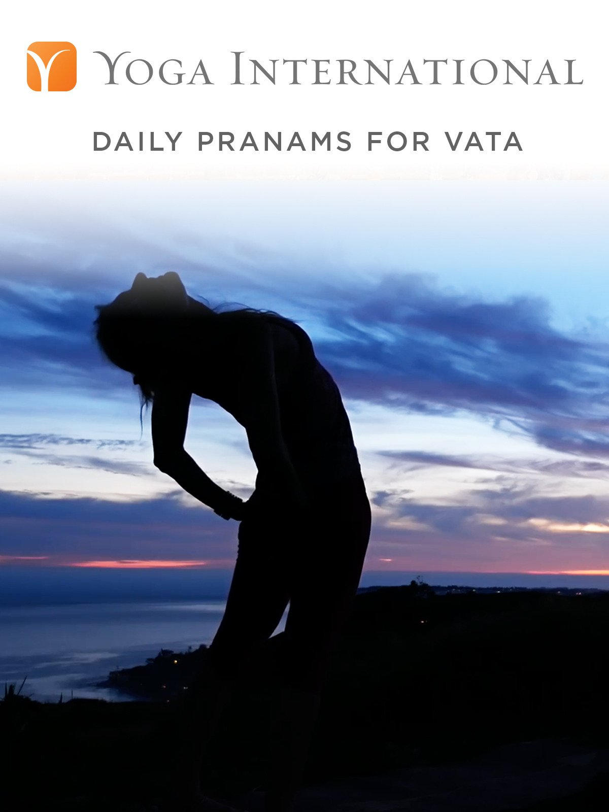 Daily Pranams for Vata