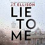 Lie to Me | J. T. Ellison