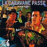 echange, troc La Caravane Passe - Velkom Plechti