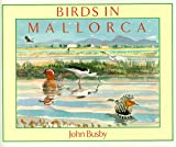 Birds in Mallorca (Helm Field Guides)