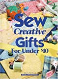 img - for Sew Creative Gifts Under $10 book / textbook / text book