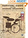 Survival Guide for the Modern Drummer...