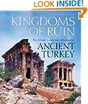 Kingdoms of Ruin: The Art and Archite...