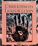 img - for L'Amour dans les lignes de la main book / textbook / text book