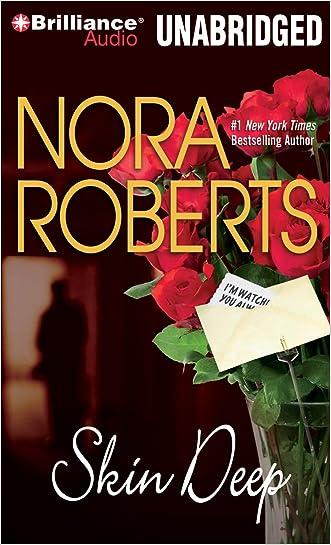 Skin Deep (The O'Hurleys Series) written by Nora Roberts