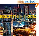 Big City Nights 2014