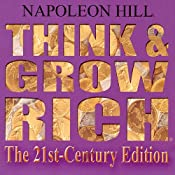 Think and Grow Rich The 21st Century Edition | [Napoleon Hill]