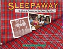 Sleepaway: The Girls of Summer and the Camps They Love