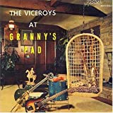 Image of The Viceroys at Granny's Pad